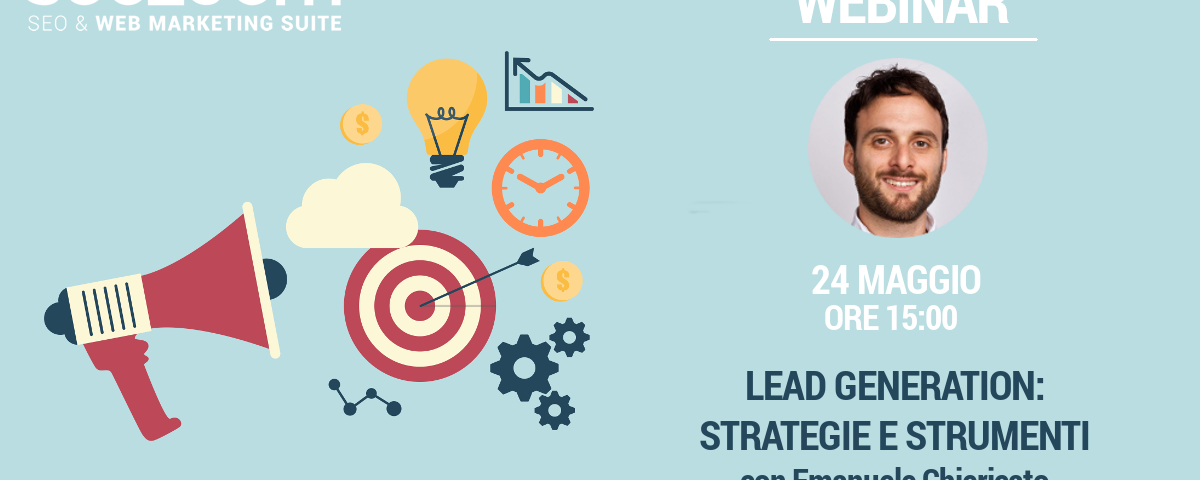 Webinar: Lead Generation, Strategie e Strumenti per il tuo business