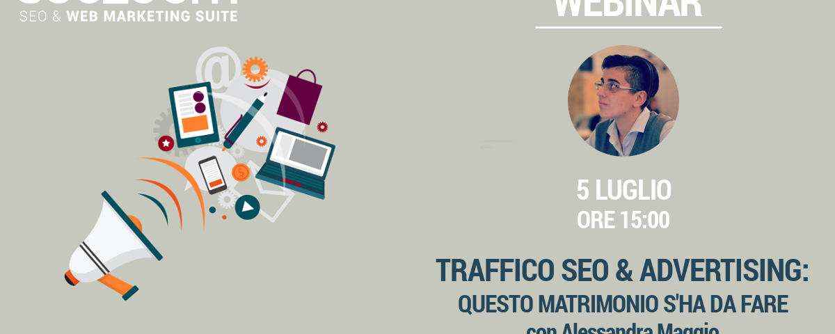 Webinar: Traffico SEO e Advertising