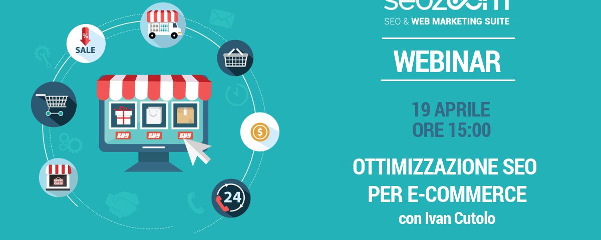 Webinar: Ottimizzazione SEO per E-Commerce