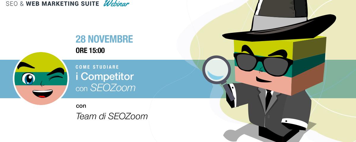 Webinar su SEOZoom: Come studiare i competitor