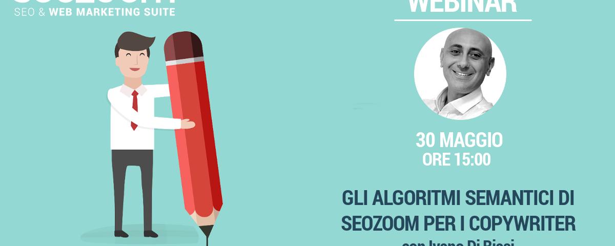 Webinar: Gli algoritmi semantici di SEOZoom per i copywriter