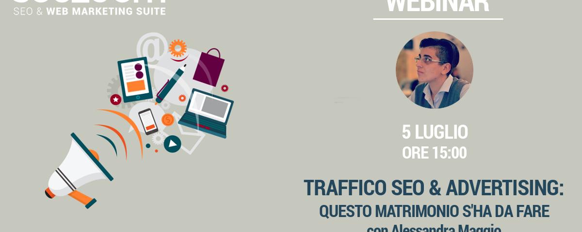 Webinar: Traffico SEO e Advertising