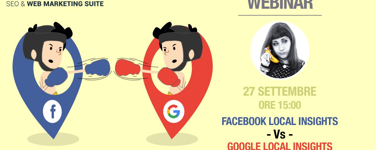 Webinar: Facebook Local Insights Vs Google Local Insights