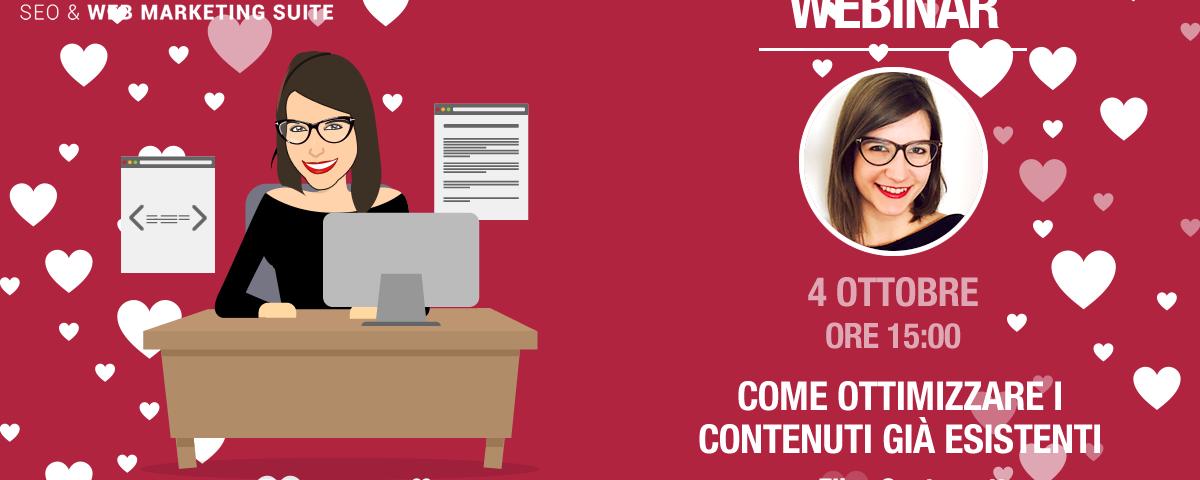 Webinar: Come ottimizzare i contenuti già esistenti