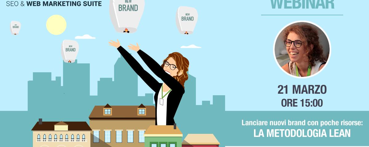 Webinar: Lanciare nuovi brand con poche risorse