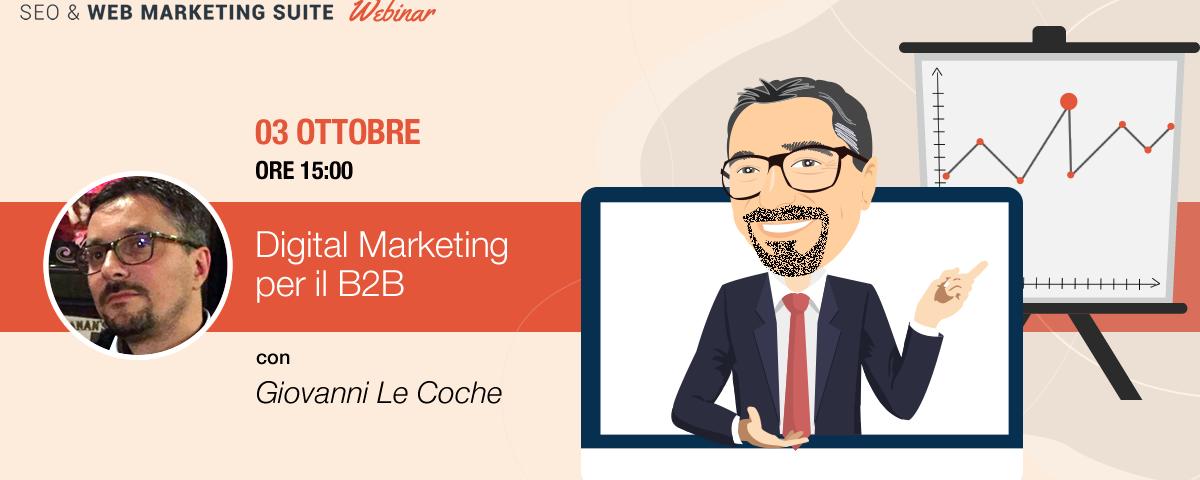 Webinar: Digital Marketing per il B2B, un caso studio