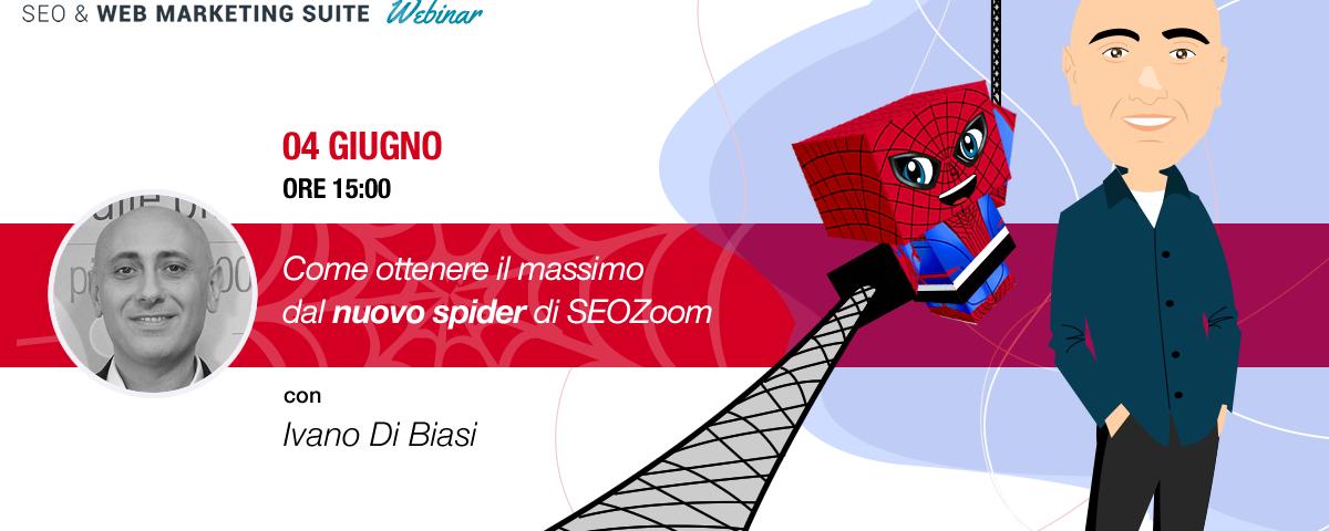 Webinar: Come ottenere il massimo dallo spider di SEOZoom
