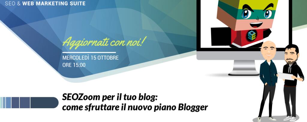 SEOZoom per il tuo blog: come sfruttare il nuovo piano Blogger