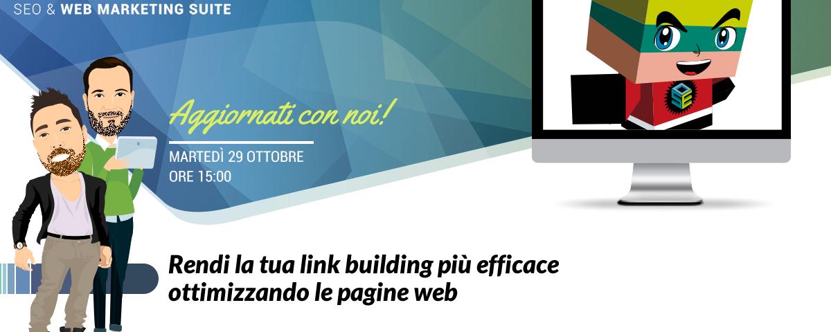 Webinar: Rendi la tua link building più efficace ottimizzando le pagine web