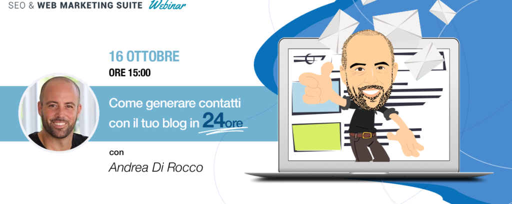 Webinar: Come generare contatti con il tuo blog in 24 ore