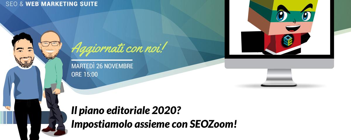 Webinar: Il piano editoriale 2020? Impostiamolo assieme con SEOZoom!