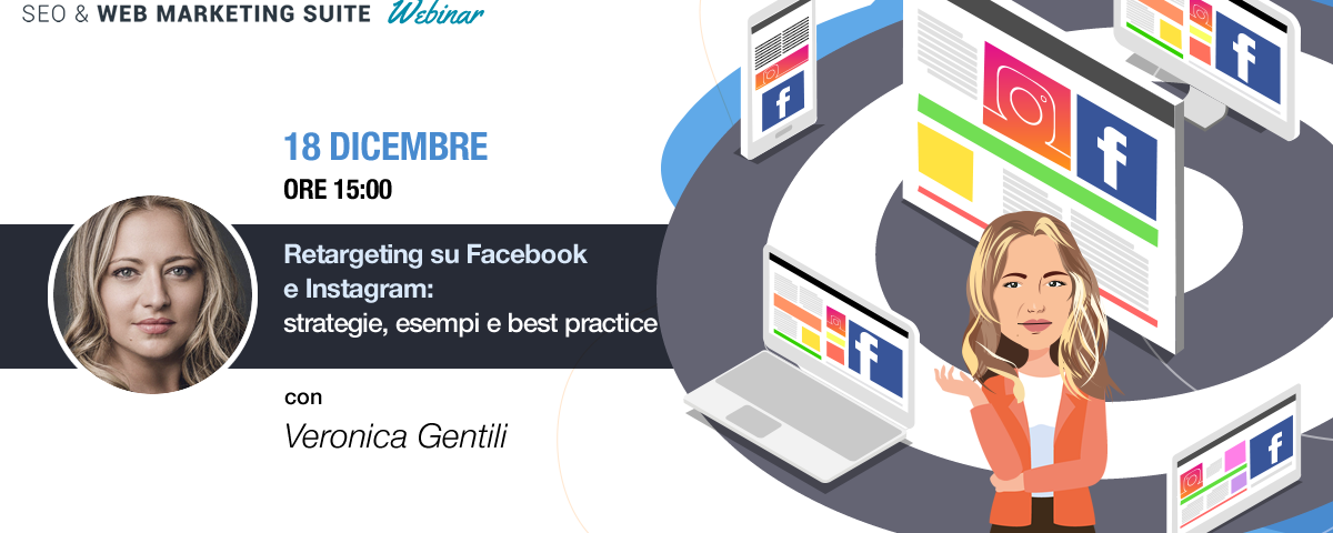Webinar: Retargeting su Facebook e Instagram: strategie, esempi e best practice