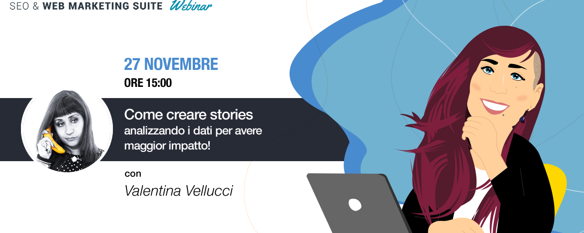 Webinar: Come creare stories analizzando i dati per avere maggior impatto