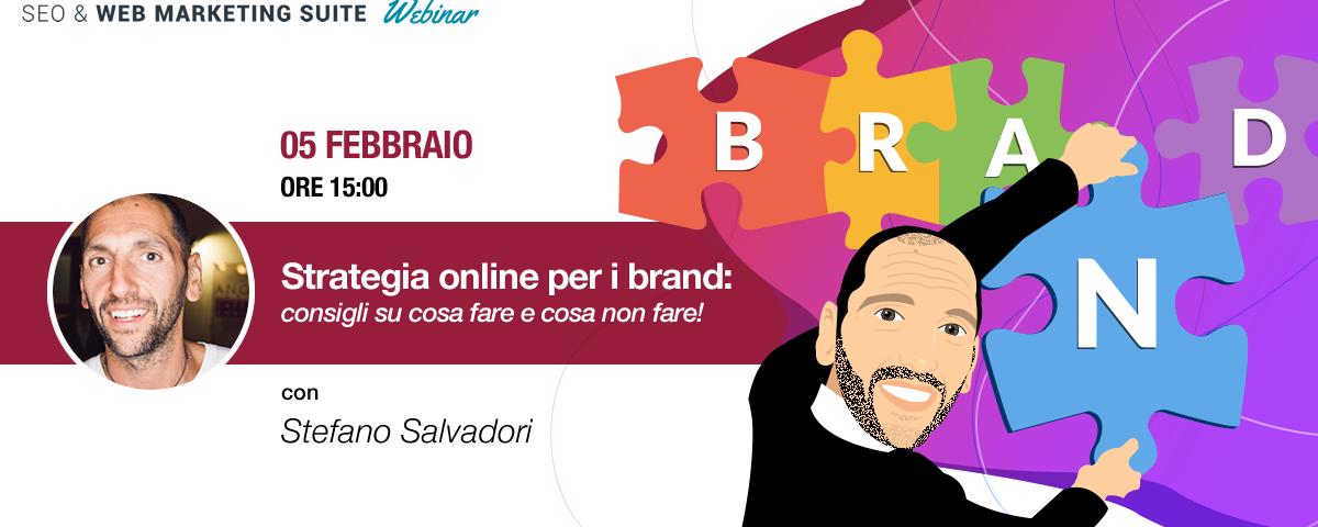 Webinar: Strategia online per i brand, consigli su cosa fare e cosa non fare