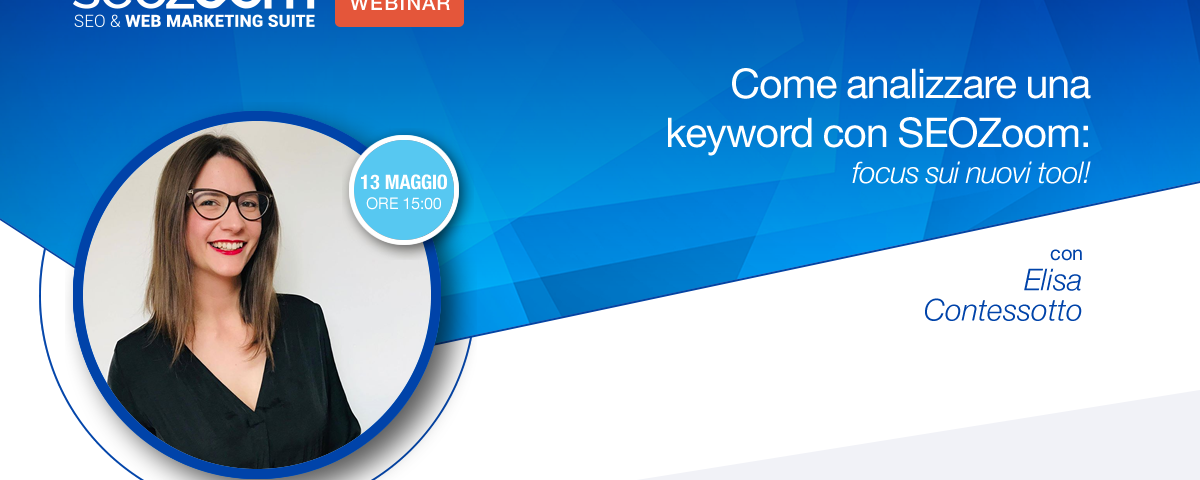 Webinar: Come analizzare una keyword