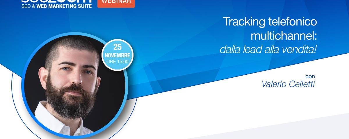 Webinar: Tracking telefonico multichannel (dalla lead alla vendita)