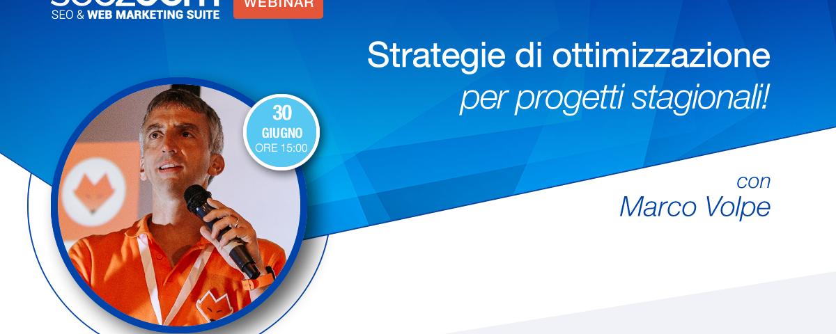 Webinar: Strategie di ottimizzazione per progetti stagionali